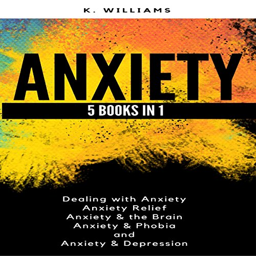 Anxiety: 5 Books in 1: All About Anxiety, Book 8 cover art