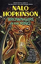 Brown Girl in the Ring by Nalo Hopkinson (1998-07-01)