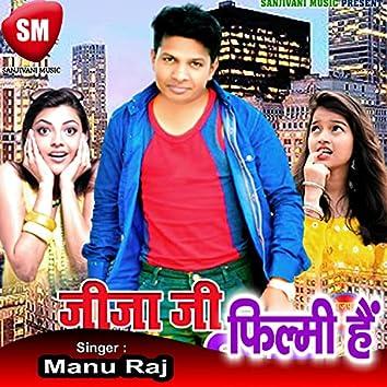 Jijaji Filmi Hai (Bhojpuri Song)