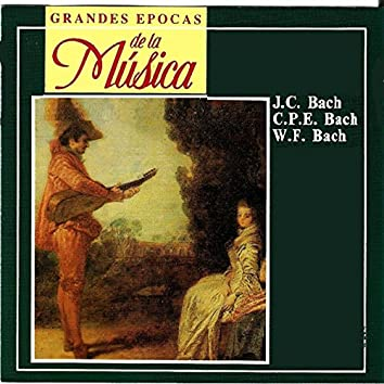 Grandes epocas de la Música: J.C. Bach, C.P.E. Bach, W.F. Bach