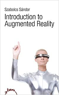 Introduction to Augmented Reality (English Edition)