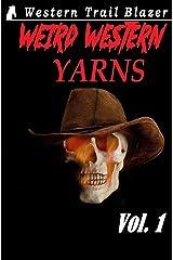 Weird Western Yarns (Weird Western Tales) Paperback