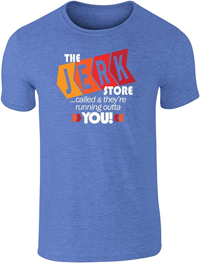 Pop Threads The Jerk Store Called They're Running Out of You! Funny Quote 90s Heather Royal Blue 3XL Graphic Tee T-Shirt for Men