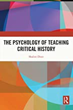 The Psychology of Teaching Critical History