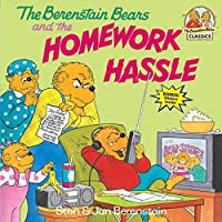 The Berenstain Bears and the Homework Hassle (First Time Books(R))