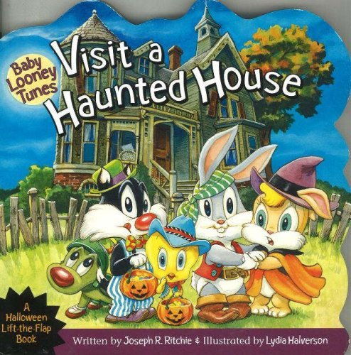 Baby Looney Tunes Visit a Haunted House (Baby Looney Tunes): A Halloween Lift-the-Flap Book by Joseph R. Ritchie (15-Aug-2005) Board book