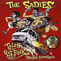 Tales Of The Ratfink (O.S.T.) by The Sadies (2006-10-17)