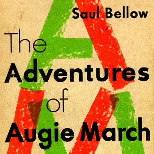 The Adventures of Augie March  Audiolibri
