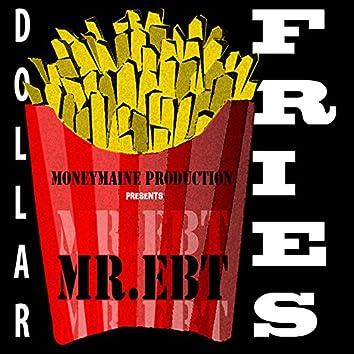 Dollar Fries