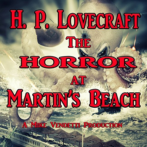 The Horror at Martin's Beach audiobook cover art