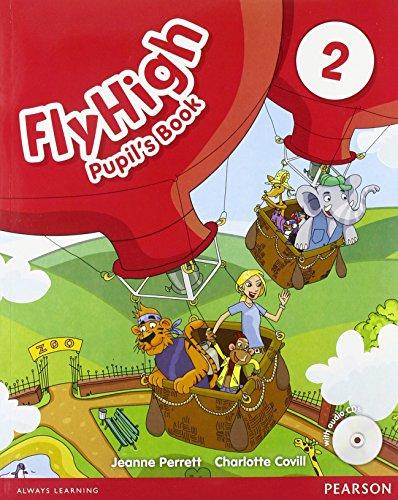 Fly high. Pupil's book. Per le Scuole superiori. Con CD-ROM: 2
