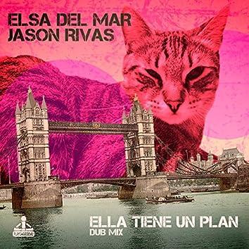 Ella Tiene un Plan (Dub Mix)