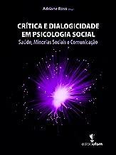 Crítica e Dialogicidade em Psicologia Social