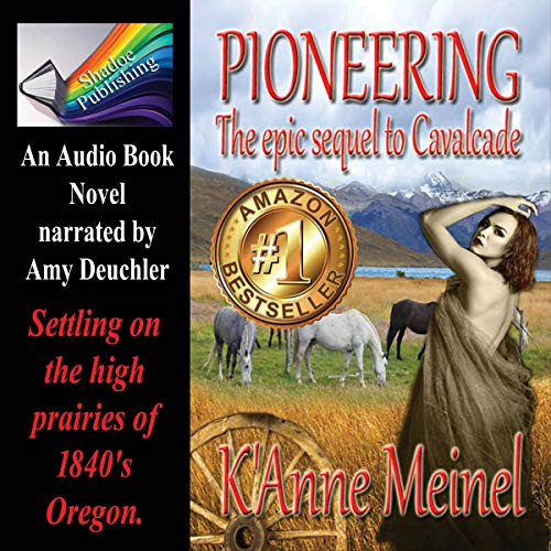 Pioneering     Vetted Series, Book 3              By:                                                                                                                                 K'Anne Meinel                               Narrated by:                                                                                                                                 Amy Deuchler                      Length: 9 hrs and 26 mins     14 ratings     Overall 4.9