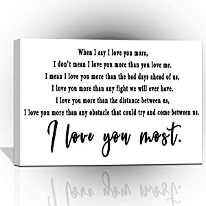 I love you more Wall Art,when I say I love you more Canvas Print, I love you most Wall Decor,Black and White Bedroom Printed Painting,Minimalist Wall Art,Living Room Decal,Home Gift,Frame Easy to Hang