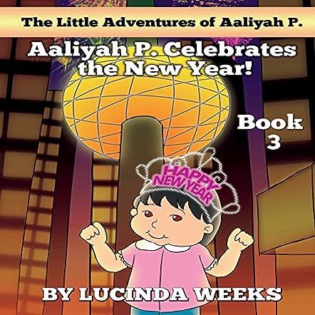 Aaliyah P. Celebrates the New Year!