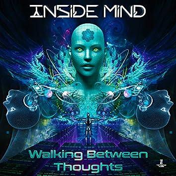 Walking Between Thoughts