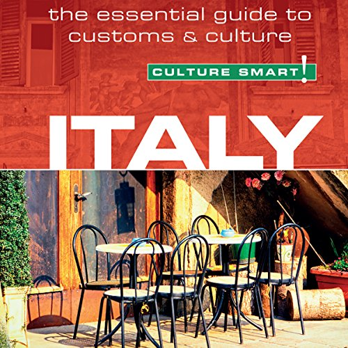 Italy - Culture Smart!: The Essential Guide to Customs & Culture                   By:                                                                                                                                 Barry Tomalin                               Narrated by:                                                                                                                                 Peter Noble                      Length: 3 hrs and 45 mins     17 ratings     Overall 3.9