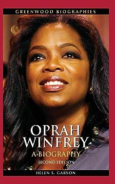 Oprah Winfrey: A Biography, 2nd Edition (Greenwood Biographies)