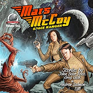 Mars McCoy Space Ranger, Volume One                   By:                                                                                                                                 Andrew Salmon,                                                                                        Greg Gick,                                                                                        John Bear Ross                               Narrated by:                                                                                                                                 Patrick Nolan                      Length: 5 hrs and 33 mins     4 ratings     Overall 3.8