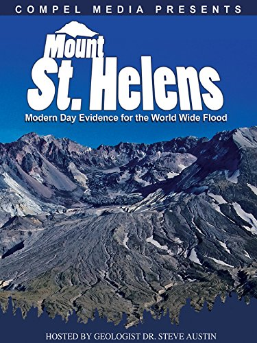 Mount St. Helens: Seeing Noah's Flood Through Geology