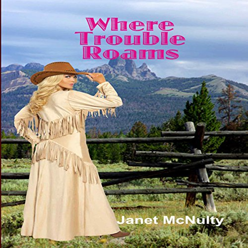 Where Trouble Roams audiobook cover art