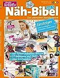 Simply kreativ - Näh-Bibel Volume 1: Das ultimative Standardwerk für Einsteiger: Erste Grundlagen des Nähens (Inkl. DVD)