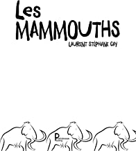 Les mammouths: Roman (French Edition)
