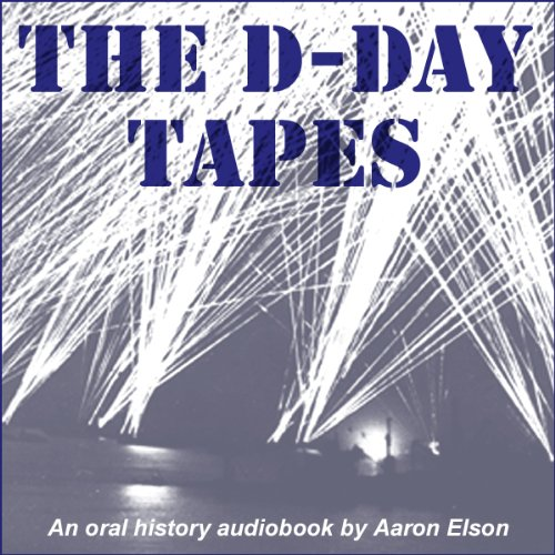 The D-Day Tapes audiobook cover art