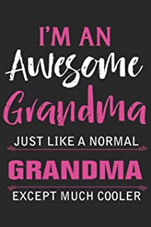 I'm a tattooed grandma just like a normal grandma except much cooler: A beautiful lady line journal and mothers day gift j...
