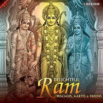 Delightful Ram Bhajans, Aartis & Dhuns