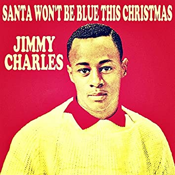 Santa Won't Be Blue This Christmas