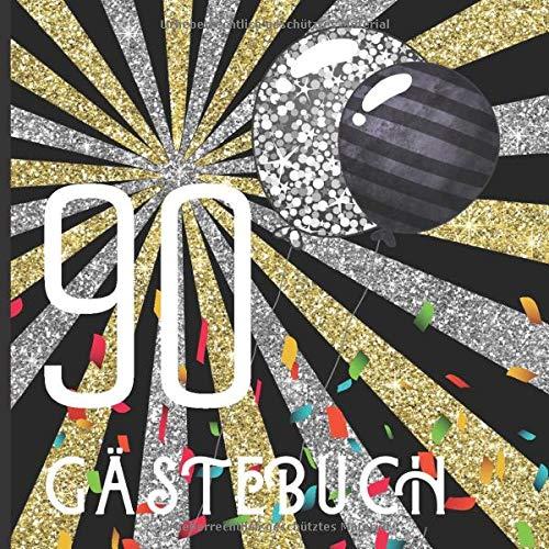 Gästebuch Eine Frohe 90ste Geburtstagsfeier Und Zum Andenken Ein Gästebuch Für Unterschriften Und Nachrichten