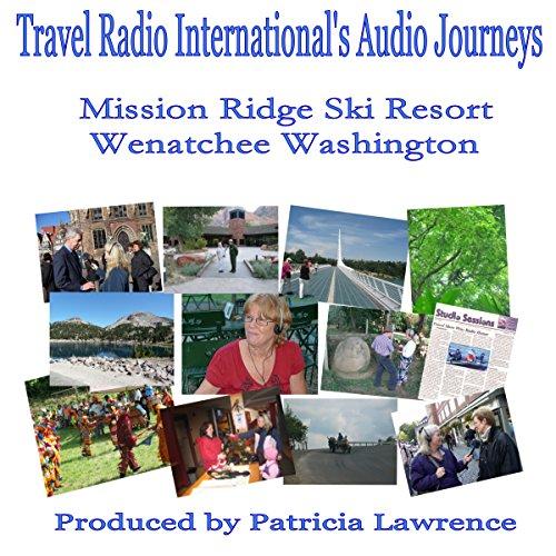 Mission Ridge Ski Resort audiobook cover art