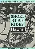 Short Bike Rides(tm) Hawaii