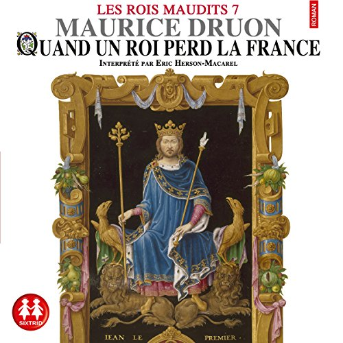 Quand un roi perd la France audiobook cover art
