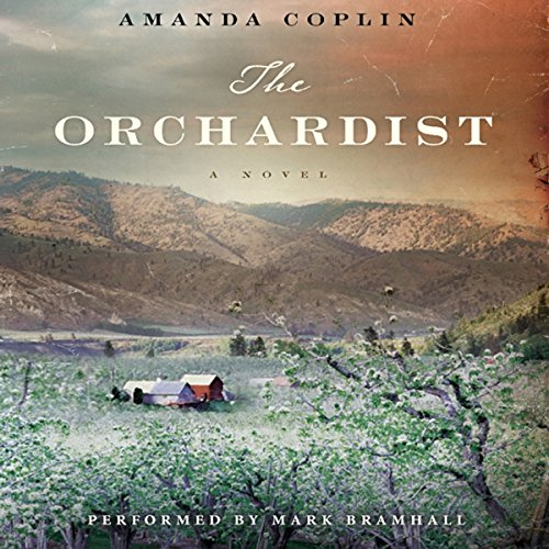 The Orchardist audiobook cover art