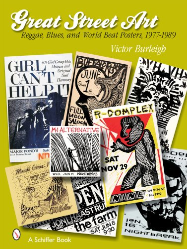 Great Street Art: Reggae, Blues, and World Beat Posters, 1977-1989