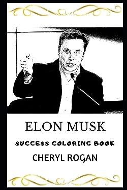 Elon Musk Success Coloring Book (Elon Musk Coloring Books)