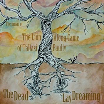 The Dead Lay Dreaming Ep