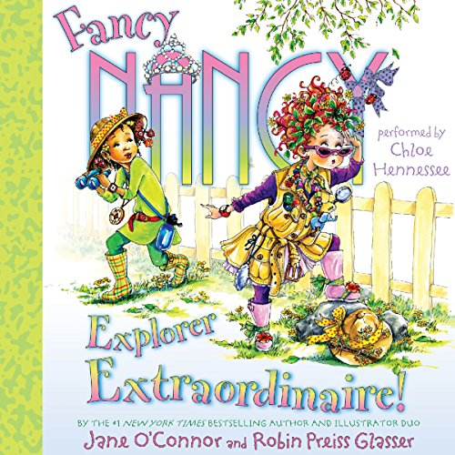 Fancy Nancy: Explorer Extraordinaire! audiobook cover art