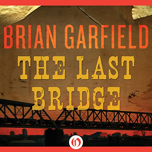 The Last Bridge audiobook cover art