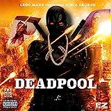 DeadPool (feat. Ginia George) [Explicit]