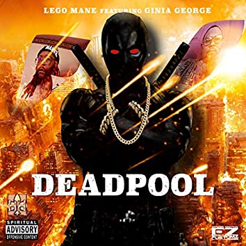 DeadPool (feat. Ginia George)