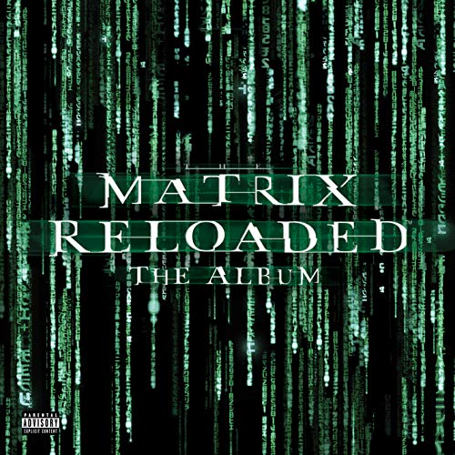 Matrix Reloaded (Music From and Inspired by the Motion Picture the Matrix) [Vinyl LP]