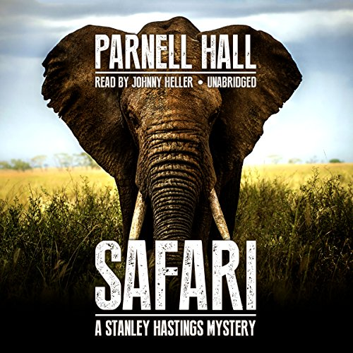 Safari     The Stanley Hastings Mysteries, Book 19              By:                                                                                                                                 Parnell Hall                               Narrated by:                                                                                                                                 Johnny Heller                      Length: 6 hrs and 5 mins     11 ratings     Overall 4.1