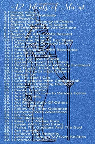 42 Ma'at ideāli: garīgas pozitīvas atzīšanās: zils akmens ar mīkstu vāku izklāta rakstīšanas žurnāla žurnāla dienasgrāmata | Senās Ēģiptes dievietes garīgie un morālie apstiprinājumi 100 krējuma lapas | Dievišķais kemetisms