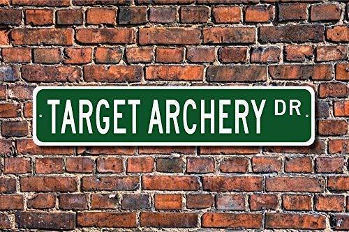 Cartel de metal para tiro con arco, ideal como regalo para fans de tiro con arco competitivo, cartel de calle de 10 x 40 cm