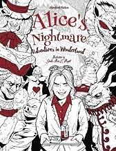 Alice's Nightmare - Adventures in Wonderland - Adult Coloring Book: (Horror, Halloween)
