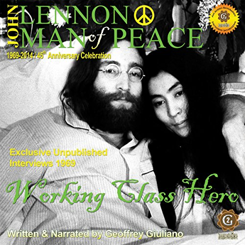 John Lennon Man of Peace, Part 2: Working Class Hero audiobook cover art